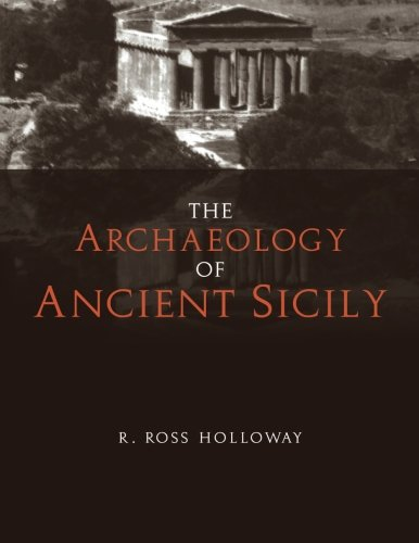 The Archaeology of Ancient Sicily