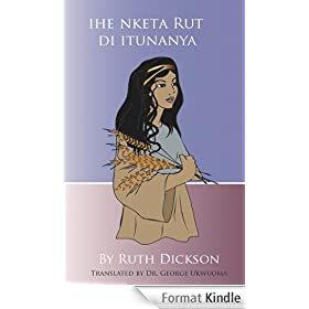 IHE NKETA RUT DI ITUNANYA (Studies on Ruth Book 5) (English Edition)