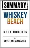 Save Time Summaries Summary -- Whiskey Beach -- Nora Roberts