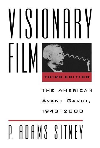 Visionary Film: The American Avant-Garde, 1943-2000, 3rd...