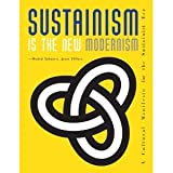 img - for Sustainism Is the New Modernism [Paperback] book / textbook / text book