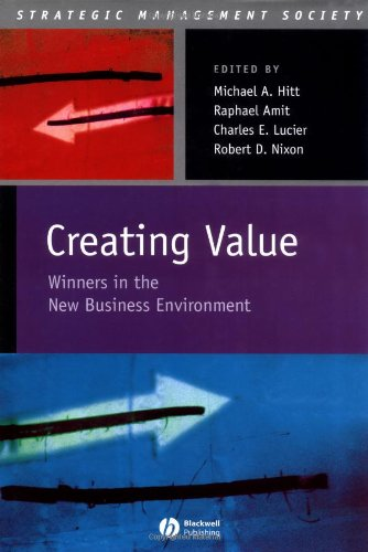 Creating Value: Winners in the New Business Environment (Strategic Management Society)
