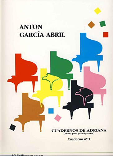GARCIA ABRIL - Cuadernos de Adriana Vol.1: nº 1 a 16 para Piano