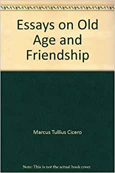 cicero essays From marcus tullius cicero: seven orations,  besides essays on other subjects domestic sorrows came his wife terentia was estranged, and finally divorced.