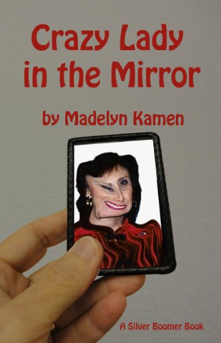 Crazy Lady in the Mirror