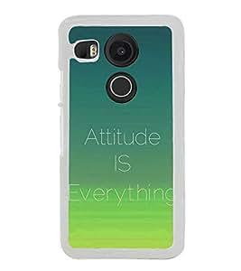 Attitude is Everything 2D Hard Polycarbonate Designer Back Case Cover for LG Nexus 5X :: LG Google Nexus 5X New