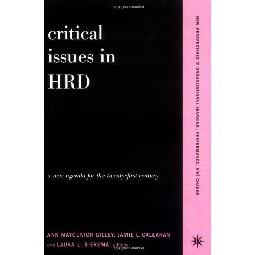 Critical Issues in HRD: A New Agenda for the Twenty-first Century
