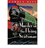 Carola. Cornish Mysteries Dunn [Murder on the Flying Scotsman] [by: Carola. Cornish Mysteries Dunn]