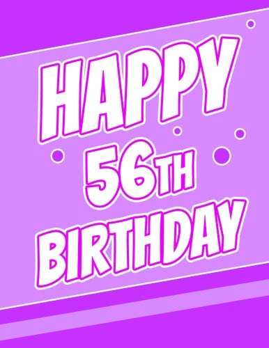 Happy 56th Birthday Better Than A Card Large Print Discreet Internet Website Username And Password Journal Or Organizer In Poppin Purple