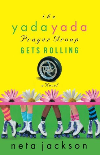Image of The Yada Yada Prayer Group Gets Rolling (The Yada Yada Prayer Group, Book 6)