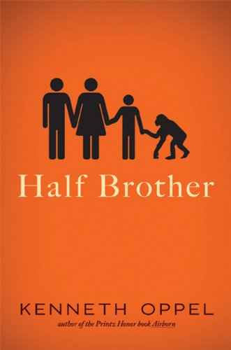 half brother by kenneth oppel We're delighted to welcome to our hen house guest reviewer jena mazzio, who gives us her take on the young adult novel, half brother, by kenneth oppel book review: half brother by kenneth oppel.