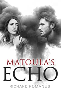 (FREE on 6/6) Matoula's Echo by Richard Romanus - http://eBooksHabit.com