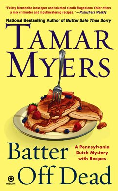 Batter Off Dead: A Pennsylvania Dutch Mystery, Tamar Myers