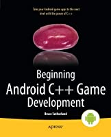 Beginning Android C++ Game Development Front Cover