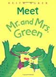 Meet Mr. and Mrs. Green (015204955X) by Baker, Keith