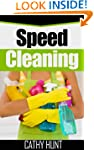 Speed Cleaning: The complete guide to...