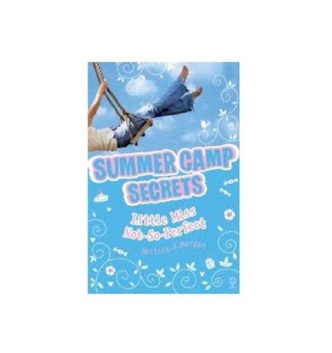 Little Miss Not-so-perfect (Summer Camp Secrets)