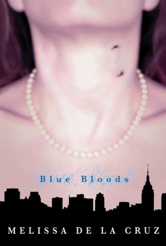 Cover of Blue Bloods (Blue Bloods, Book 1)