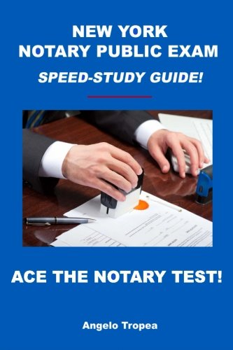 New York Notary Public Exam Speed-Study Guide!