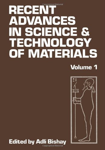 Recent Advances In Science And Technology Of Materials: Volume 1