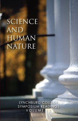 Science and Human Nature: Lynchburg College Symposium Readings Third Edition