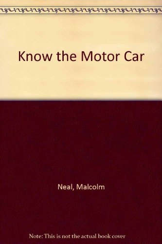 Know the Motor Car