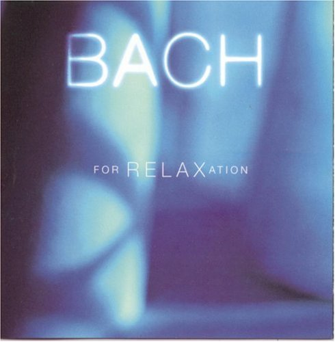 Bach for Relaxation