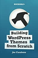 Building WordPress Themes from Scratch ebook download