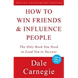 How to Win Friends and Influence Peopleby Dale Carnegie