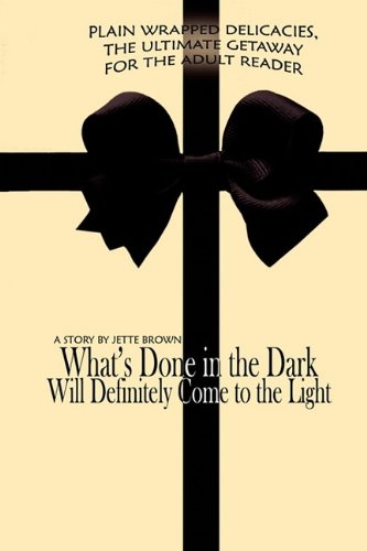 What's Done in the Dark Will Definitely Come to the Light