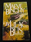 Maeve Binchy The Lilac Bus: Stories