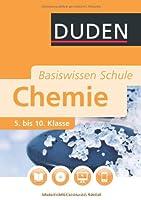 Schul-Basiswissen Chemie 5. bis 10. Klas...