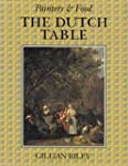 The Dutch Table: Gastronomy in the Go...