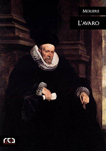 Moliere - L'avaro: 290 (Classici) (Italian Edition)