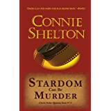 Stardom Can Be Murder: Charlie Parker Mystery #12 (The Charlie Parker Mysteries)di Connie Shelton
