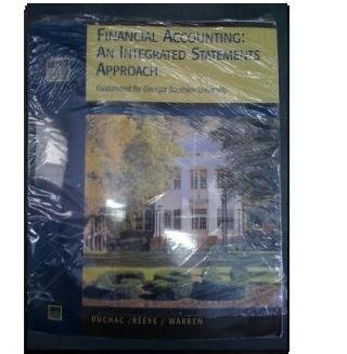 Financial Accounting: An Integrated Statements Approach Custom Edition for Georgia Southern University