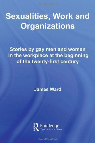 Sexualities, Work and Organizations (Routledge Studies in Employment and Work Relations in Context)