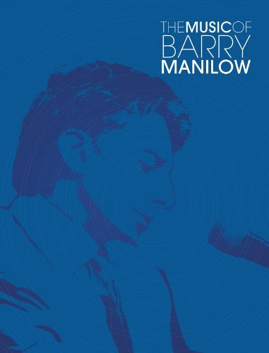 MUSIC OF BARRY MANILOW