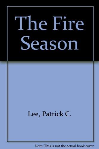 The Fire Season