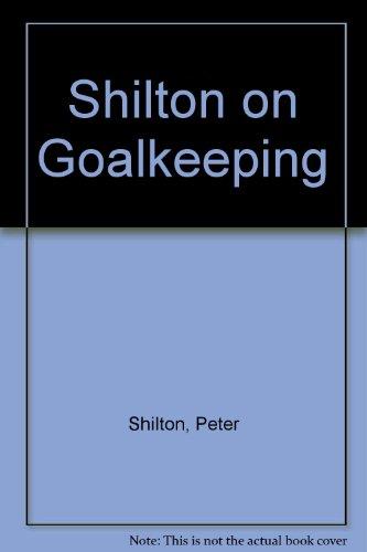 Shilton on Goalkeeping