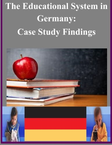 The Educational System In Germany: Case Study Findings