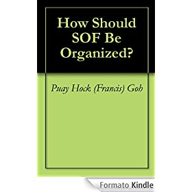 How Should SOF Be Organized?