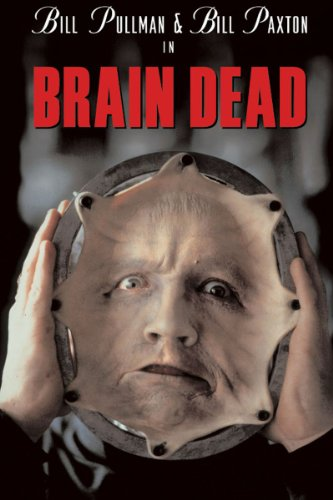Amazon Com Brain Dead Bill Pullman Bud Cort Bill