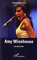 Amy Winehouse : Une idole brisée