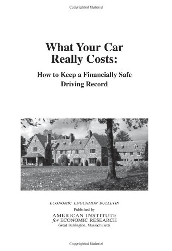 What Your Car Really Costs: How to Keep a Financially Safe Driving Record
