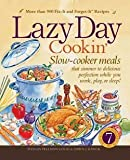 Lazy Day Cookin: Slow-Cooker Meals That Simmer to Delicious Perfection While You Work, Play or Sleep (0762105194) by Good, Phyllis Pellman