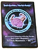 Brain Exercises Muscle Brain Integration & Rhythm Therapy DVDs
