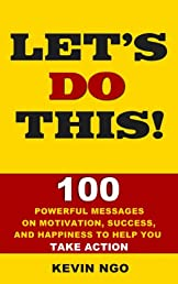 Let's Do This! 100 Powerful Messages to Help You Take Action