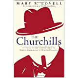 The Churchills: A Family at the Heart of History - from the Duke of Marlborough to Winston Churchillby Mary S. Lovell