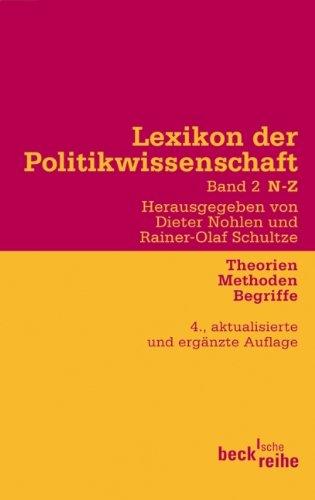 Lexikon der Politikwissenschaft 2 / N-Z: Theorien, Methoden, Begriffe